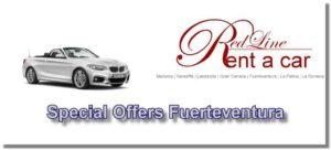 Special Offers car rental Fuerteventura. Rent a car Fuerteventura special offers.